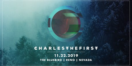 Charlesthefirst with Gladkill at The Bluebird tickets