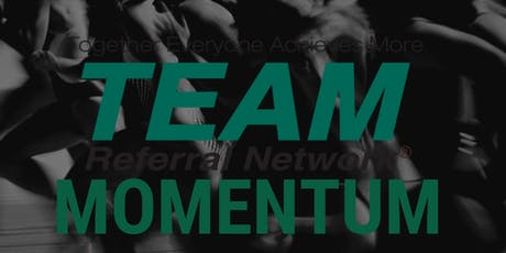 TEAM Momentum - New Referral Chapter Info Day tickets