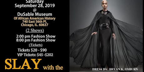 SLAY with the FASHIONISTARS Fashion Show tickets
