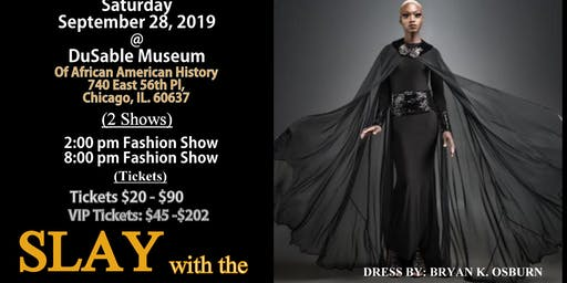 SLAY with the FASHIONISTARS Fashion Show