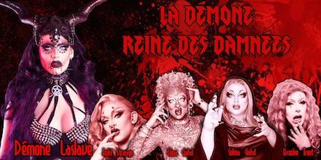 La Démone Reine Des Damnées tickets