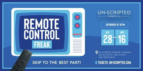 Remote Control Freak: Skip to the Best Part! tickets