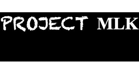 Project MLK tickets