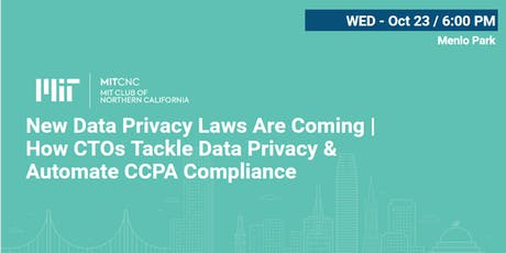 New Data Privacy Laws Are Coming | How CTOs Tackle Data Privacy‎ & Automate CCPA Compliance tickets