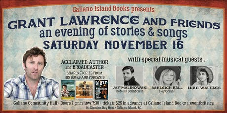 Grant Lawrence and Friends: GALIANO ISLAND tickets