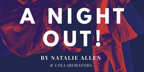 A Night Out - Final Dress Rehearsal tickets