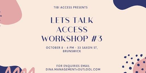 Let's Talk Access Workshop #3
