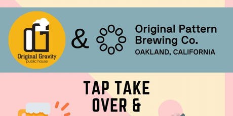 Free Comedy Show @ Original Gravity+Original Pattern Brewing Tap Take Over tickets