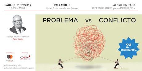 Problema Vs. Conflicto - Distinción y resolución desde el Coaching 2ª conv. entradas