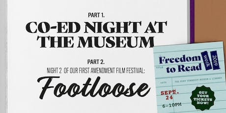 """Co-Ed Night at the Museum + """"Footloose"""" @ KVML Freedom to Read Week tickets"""