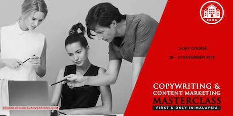 Copywriting & Content Marketing Masterclass – First In Malaysia tickets