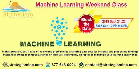 Machine learning weekend training in Fremont-Sept 21,22-2019 tickets