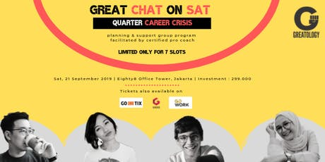 Great Chat on Sat : Quarter Career Crisis (Planning & Support Group Program tickets