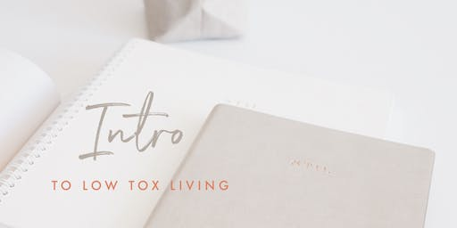 Intro to low tox living
