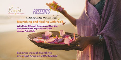 Nourishing and Healing with Food