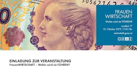 FrauenWIRTSCHAFT – Wohin wird sie FÜHREN? Tickets