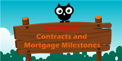 DEC 12: Contracts and Mortgage Milestones CE Course