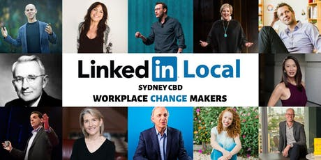 #LinkedInLocal - Sydney CBD Workplace Change Makers tickets