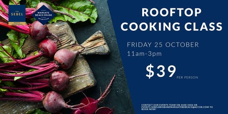 Rooftop Cooking Class III tickets