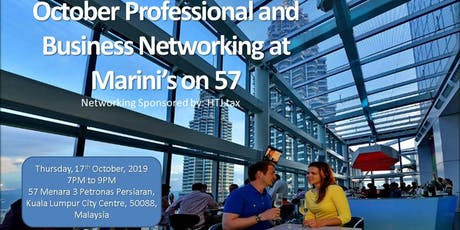 October Business Networking @ KL's most Iconic Rooftop Bar, Marini's on 57 tickets