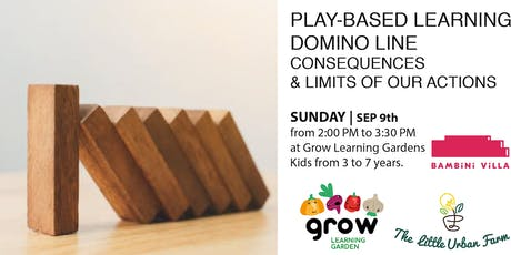 Play-based: Domino line to understand consequences and limits tickets