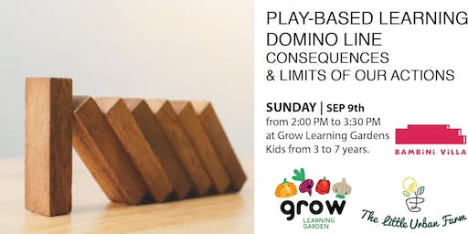 Play-based: Domino line to understand consequences and limits