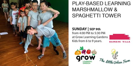 Play-based Natural building: Spaghetti and Marshmallow Tower tickets
