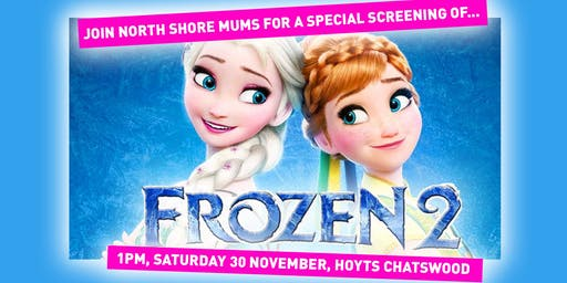 Frozen 2 Special Screening Chatswood