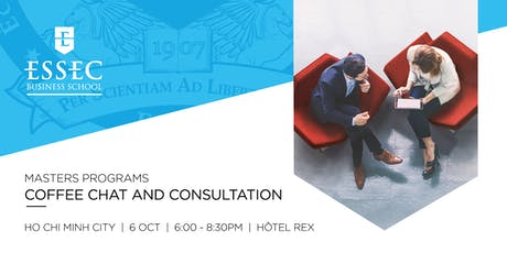 ESSEC Specialised Masters Coffee Chat Oct 2019 - Ho Chi Minh, Vietnam tickets