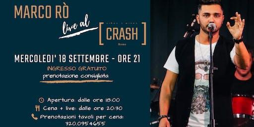 Marco Rò live al Crash Roma