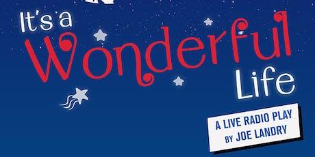 It's A Wonderful Life: A Live Radio Play tickets