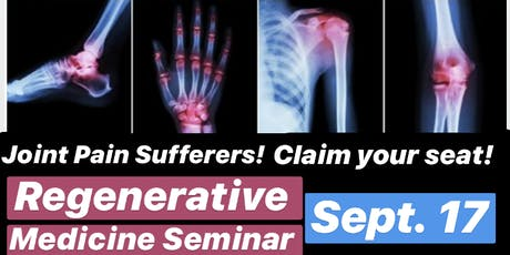 Regenerative Therapy Seminar / FREE Dinner 9/17 tickets