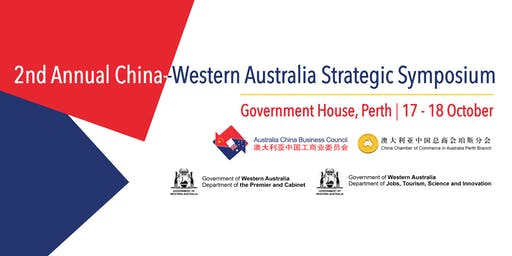 2nd Annual China–Western AustraliaStrategic Symposium