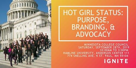 Hot Girl Status: Purpose, Branding, & Advocacy tickets