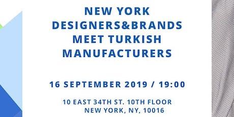 New York Designers & Brands Meet Turkish Manufacturers tickets