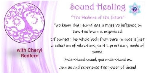 Sound Healing with Cheryl Redfern - The Medicine of the Future