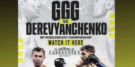 GGG vs Derevyanchencko tickets