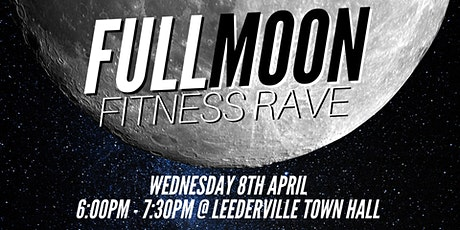 FULL Moon Fitness Rave tickets