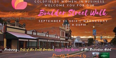 Goldfields Women in Business presents the Boulder Street Walk tickets