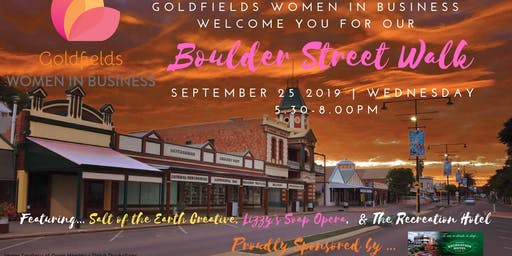 Goldfields Women in Business presents the Boulder Street Walk