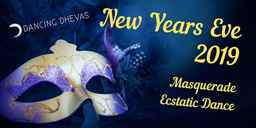 New Years Eve Masquerade Ecstatic dance