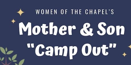 """2019 Mother & Son """"Camp Out"""" tickets"""
