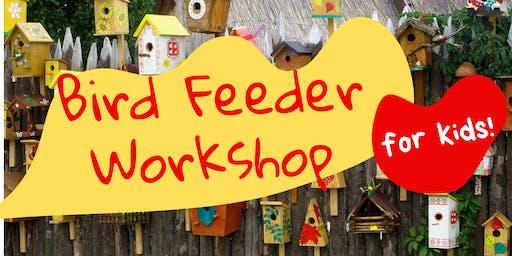 Bird Feeder Workshop