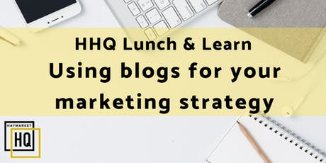 Lunch and Learn: Using  Blogs for your Marketing Strategy tickets