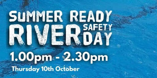 Summer Ready - River Safety Day