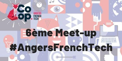 Meet-up Angers French Tech
