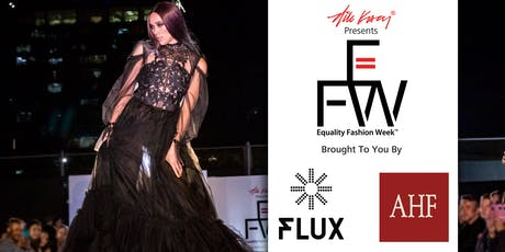 "NiK Kacy Presents: ""Unity"" @ the 2nd Annual Equality Fashion Week (EFW) Opening Gala tickets"