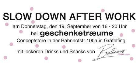 Slow Down Afterwork Tickets