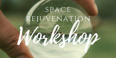 Space Rejuvenation Workshop tickets