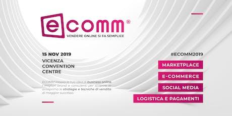 ECOMM 2019 | VENDERE ONLINE SI FA SEMPLICE biglietti